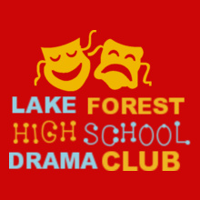 lake-forest-drama- T-Shirt