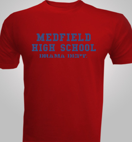 medfield drama  - T-Shirt